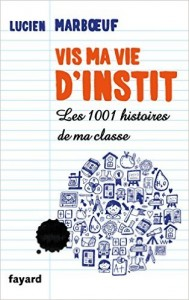 Vis ma vie d'instits - Amazon